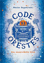 Code Orestes - Das auserwählte Kind