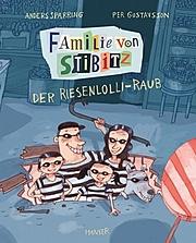 Cover für Familie von Stibitz - Der Riesenlolli-Raub