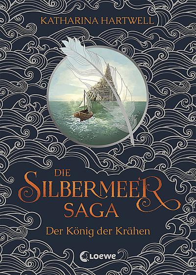 Cover für Die Silbermeer-Saga - Der König der Krähen