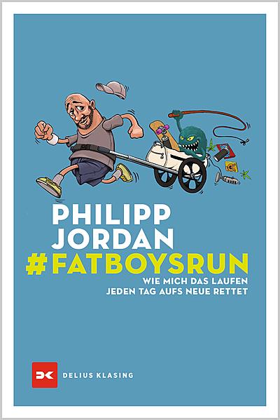 Cover für #Fatboysrun- Wie mich das Laufen jeden Tag aufs Neue rettet