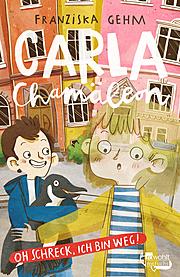 Cover für Carla Chamäleon. Oh Schreck, ich bin weg!