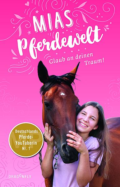 Cover für Mias Pferdewelt - Glaub an deinen Traum!