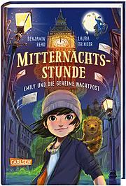 Mitternachtsstunde: Emily und die geheime Nachtpost