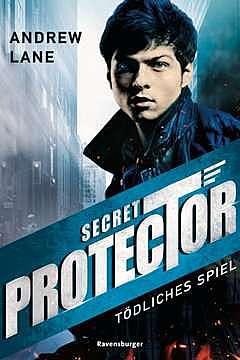 Cover für Secret Protector, Band 1: Tödliches Spiel