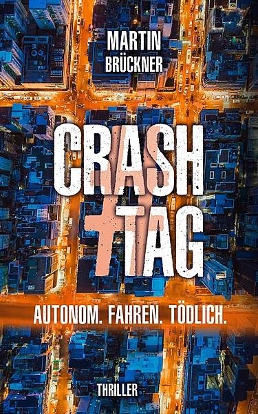 Cover für #CrashTag - Autonom. Fahren. Tödlich