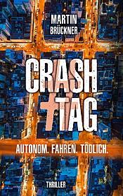 #CrashTag - Autonom. Fahren. Tödlich