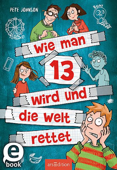 Cover für Wie man 13 wird und die Welt rettet