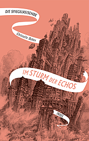 Cover für Die Spiegelreisende - Band 4 - Im Sturm der Echos