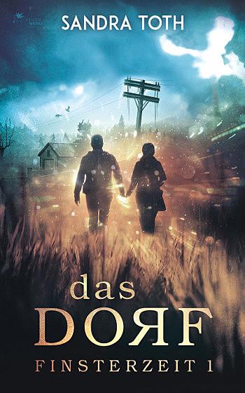 Cover für Das Dorf (Finsterzeit 1)