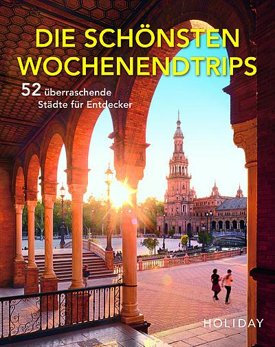 Cover für Die schönsten Wochenendtrips- 52 überraschende Städte für Entdecker