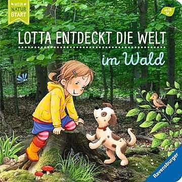 Cover für Lotta entdeckt die Welt: Im Wald