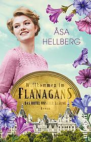 Cover für Willkommen im Flanagans (Das Hotel unserer Träume 1)