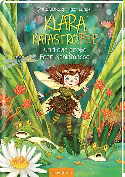 Cover für Klara Katastrofee und das große Feen-Schlamassel