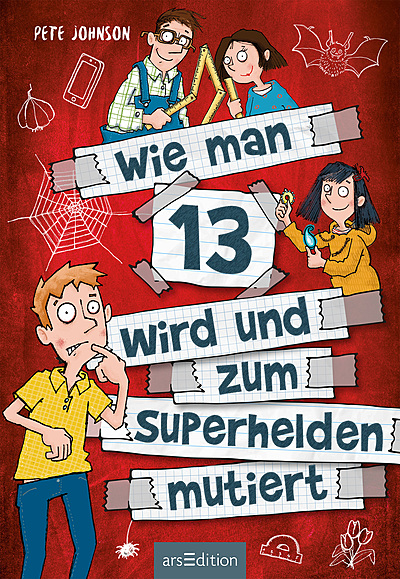 Cover für Wie man 13 wird und zum Superhelden mutiert