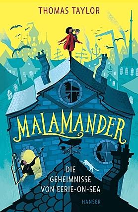 Cover für Malamander - Die Geheimnisse von Eerie-on-Sea