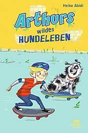 Cover für Arthurs wildes Hundeleben