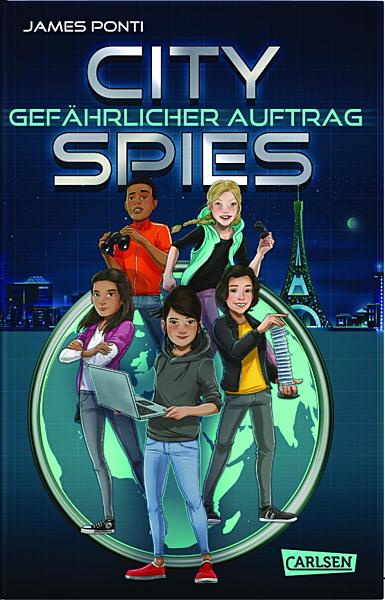 Cover für City Spies 1: Gefährlicher Auftrag
