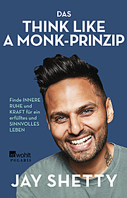 Das Think Like a Monk-Prinzip