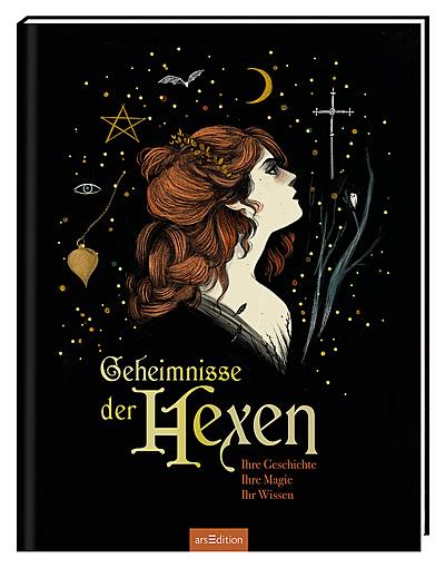 Cover für Geheimnisse der Hexen. Ihre Geschichte, ihre Magie, ihr Wissen
