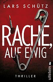 Cover für Rache, auf ewig (Ein Grall-und-Wyler-Thriller 3)