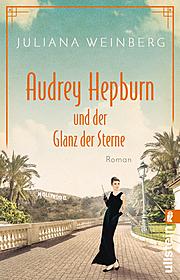 Cover für Audrey Hepburn und der Glanz der Sterne (Ikonen ihrer Zeit 2)