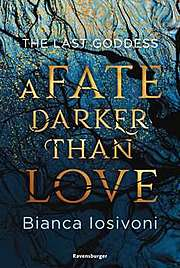 Cover für The Last Goddess- A Fate Darker Than Love