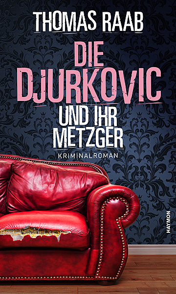 Cover für Die Djurkovic und ihr Metzger