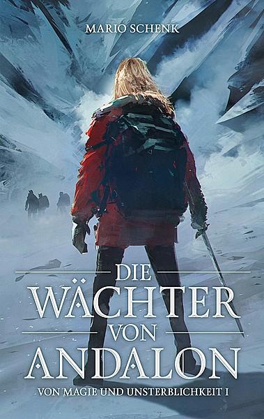 Cover für Von Magie und Unsterblichkeit- Die Wächter von Andalon (Band 1)