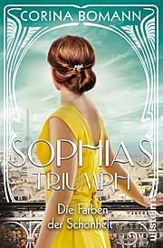 Cover für Die Farben der Schönheit – Sophias Triumph (Sophia 3)