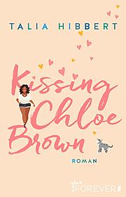 Kissing Chloe Brown