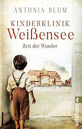 Cover für Kinderklinik Weißensee - Zeit der Wunder (Die Kinderärztin 1)
