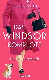 Das Windsor-Komplott: Die Queen ermittelt
