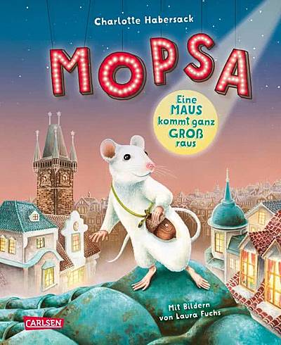 Cover für Mopsa – Eine Maus kommt ganz groß raus