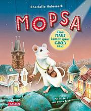 Mopsa – Eine Maus kommt ganz groß raus