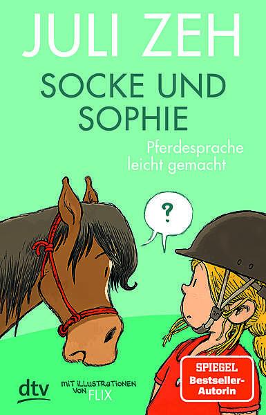 Cover für Socke und Sophie – Pferdesprache leicht gemacht