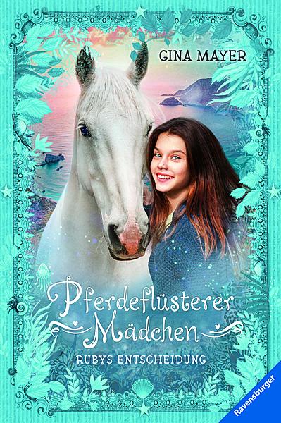 Cover für Pferdeflüsterer-Mädchen, Band 1: Rubys Entscheidung
