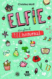 Elfie – Einfach feenomenal