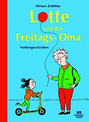 Cover für Lotte und die Freitags-Oma