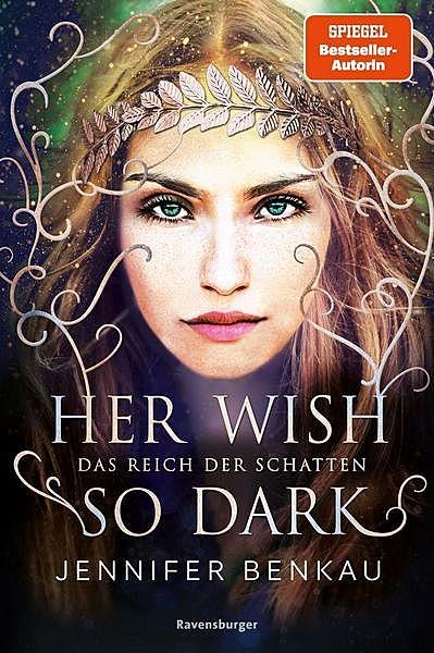 Cover für Das Reich der Schatten, Band 1: Her Wish So Dark