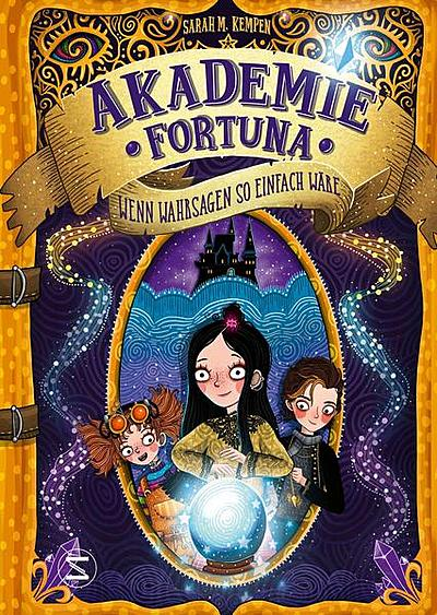 Cover für Akademie Fortuna - Wenn Wahrsagen so einfach wäre