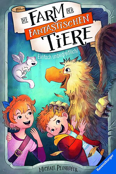 Cover für Die Farm der fantastischen Tiere, Band 2: Einfach unbegreiflich!