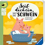 Seif dich ein, sagt das Schwein