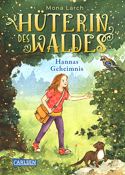Cover für Hüterin des Waldes 1: Hannas Geheimnis