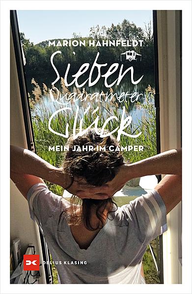 Cover für Sieben Quadratmeter Glück: Mein Leben im Camper