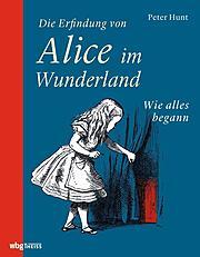 Die Erfindung von Alice im Wunderland