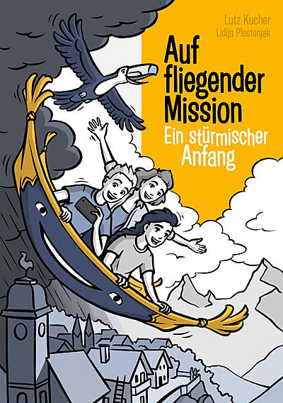 Cover für Auf fliegender Mission: Ein stürmischer Anfang