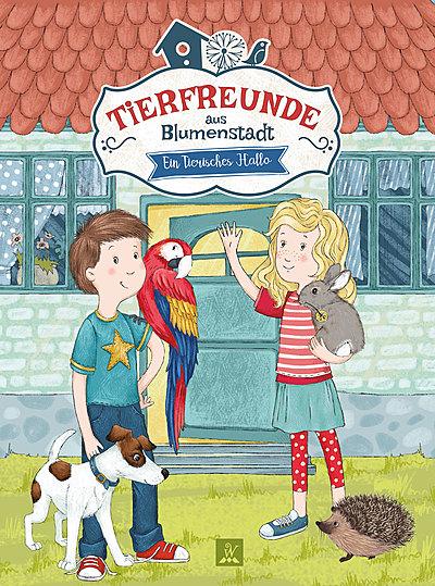 Cover für Tierfreunde aus Blumenstadt - Ein tierisches Hallo