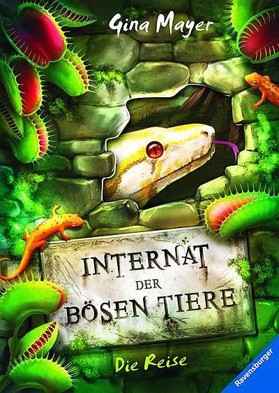 Cover für Internat der bösen Tiere - Die Reise