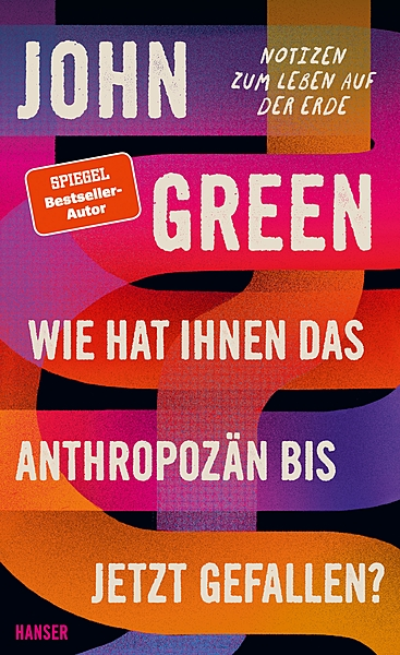 Cover für Wie hat Ihnen das Anthropozän bis jetzt gefallen?