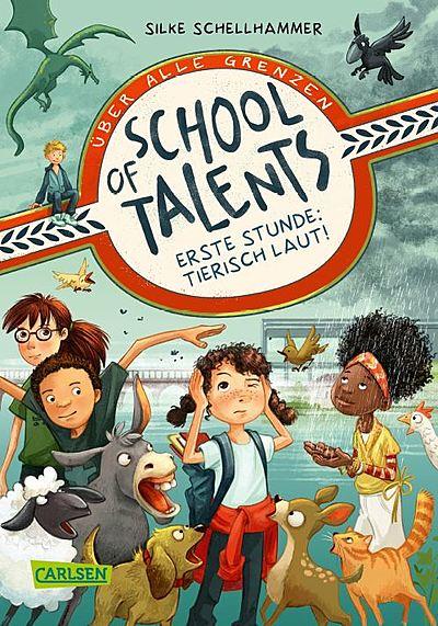 Cover für School of Talents 1: Erste Stunde: Tierisch laut!
